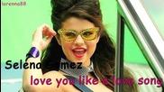 • Н О В О ! Selena Gomez love you like a love song •