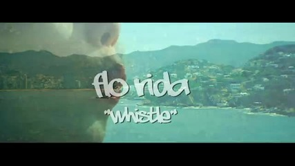 (2012) Flo Rida - Whistle 24 Май 2012