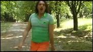Деян Неделчев - В гората (official Music Video) 2010 (hq) Съчки събирам xd