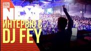 NEXTTV 031: Гост: DJ Fey