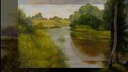Реката се стреми към морето, въпреки преградите ,достига целта си! -(painting)- (music Brian Crain).