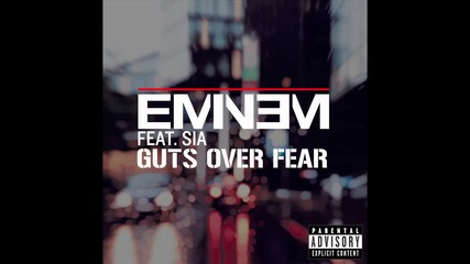 Премиера! Eminem feat. Sia - Guts Over Fear, Превод