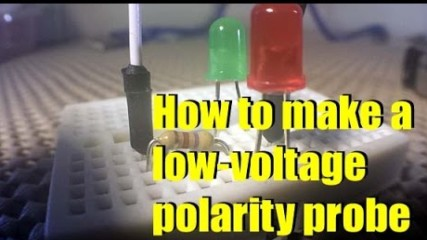 How to make a low voltage polarity probe