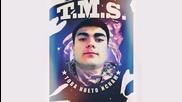 T.M.S. - Това което искам