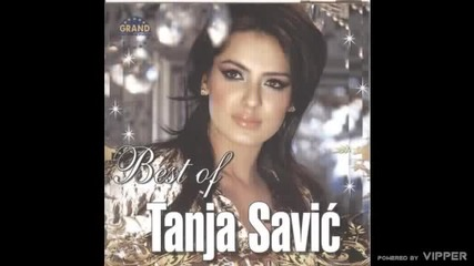 Tanja Savic - Da to sam ja - (Audio 2010)