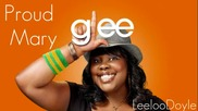 Glee Cast - Proud Mary