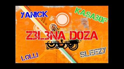 [*new*]yanick ft Lolli & Kasab0f, Sleezy - Z3l3na d0za [*new*]