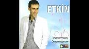 Etkin - Inat Ediyorsun 2010 ami1