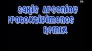 * гръцко * ремикс * Erotoxtipimenos - Arseniou Sakis * 2012