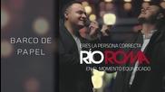 Rio Roma - Barco de Papel