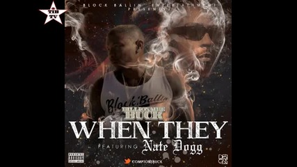 2о13 » Comptons Buck Ft Nate Dogg - When They