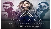 Marala ft. Zion y Lennox - La Duena De Tu Amor