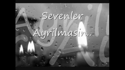 Sevenler Ayrilmasin