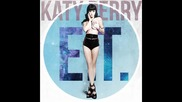 Katy Perry - E.t. (noiseforce Remix)