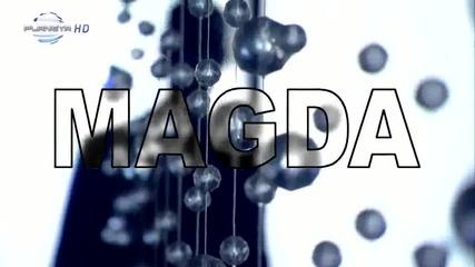 Magda - Vlqvo cherna,vdqsno rusa