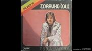 Zdravko Colic - Ti si bila, uvijek bila - (Audio 1976)