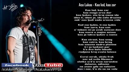 Aca Lukas - Kao led, kao zar (Audio - Live 1999)
