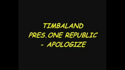 Timbaland - Apologize ( Popica )