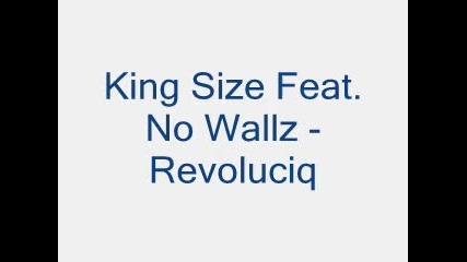 King Size Feat. No Wallz - Revoluciq