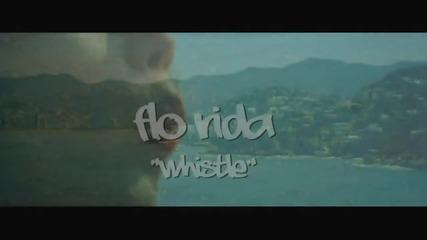 • Flo Rida - Whistle • ( Превод )
