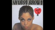 Sharon Brown - I Specialize In Love ( Club Mix ) 1982