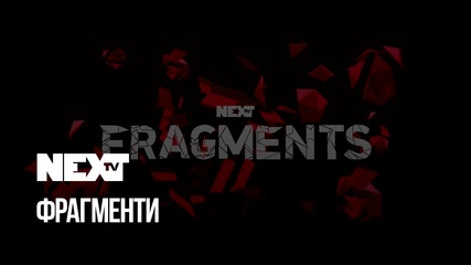 NEXTTV 041: Fragments