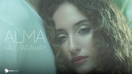 ALMA - Far Faraway (Official Video)