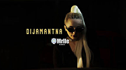 Mrlla - Dijamantna Official Audio 2020
