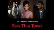 Jay Z ft. Rihanna and Kanye West - Run This Town Hq