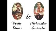 Vaska Ilieva i Aleksandar Sarievski - Sade ti se cudam Cveto