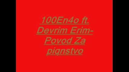 100en4o feat. Devrim Erim - Povod Za piqnstvo