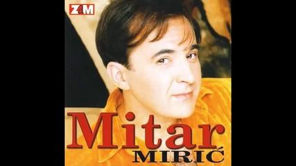 Mitar Miric - Zbogom zbogom - (Audio 1998) HD
