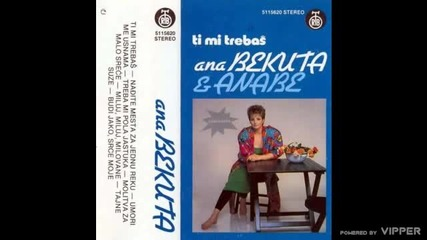 Ana Bekuta - Nadjite mesta za jednu reku - (audio 1986)