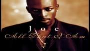 Joe - No One Else Comes Close ( Unplugged ) ( Audio )