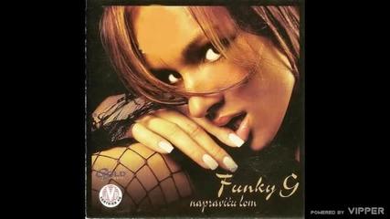 Funky G - Cini mi se - (Audio 2001)