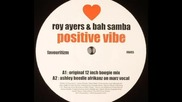 Roy Ayers & Bah Samba - Positive Vibe (ashley Beedle Afrikanz On Marz Vocal Mix)