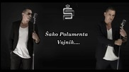 Страхотна премиера!!! Sako Polumenta - 2015 - Vojnik (hq) (bg sub)