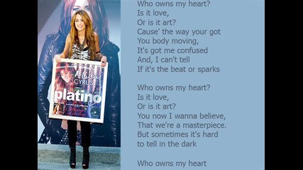 Miley Cyrus - Who owns my heart Lyrics