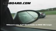Bmw M6 се гаври с Audi R8