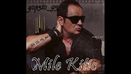 Mile Kitic - 1992 - Svi kockari gube sve