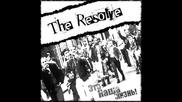 The Resolve - Выйди на улицу!