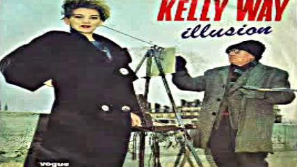 Kelly Way - Illusion -france 1984