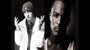 T.i. ft. Eminem - Thats All She Wrote