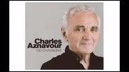 Шарл Азнавур - И Все Пак
