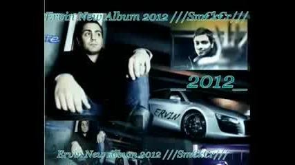 Ervin 2012 New Album _ 07_ Mangeja Man Li Sar Me Tut Dj ]sm€k€r[.mpg