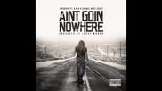 *2014* Frenchie ft. b.o.b & Chanel West Coast - Ain't goin' nowhere