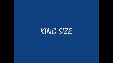 King Size - Офанзива
