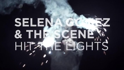 Selena Gomez & The Scene - Hit The Lights - Teaser 1