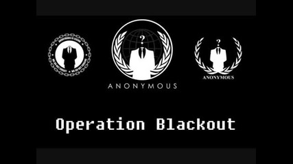 Anonymous - Operation Blackout