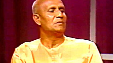 Шри Чинмой: Медитация, ползи, време и ефект (бг субтитри)
